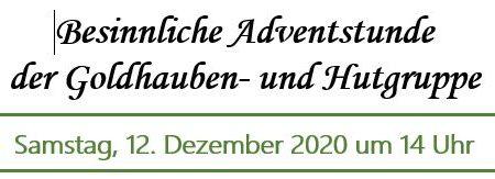 Adventfeier Goldhauben 12. Dezember 2020